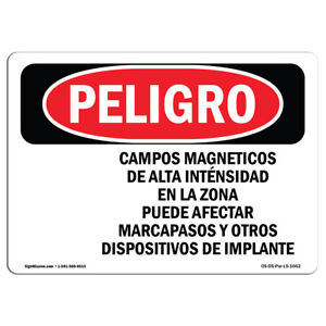 Osha Danger Sign High Magnetic Fields Pacemakers Heavy Duty Sign Or Label