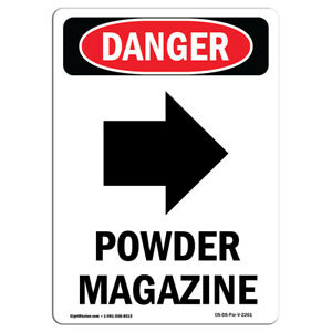 Osha Danger Sign Powder Magazine right Arrow Heavy Duty Sign Or Label
