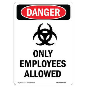 Osha Danger Sign Only Employees Allowed Heavy Duty Sign Or Label