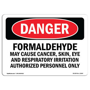 Osha Danger Sign Formaldehyde May Cause Cancer Heavy Duty Sign Or Label