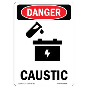 Osha Danger Sign Caustic Heavy Duty Sign Or Label