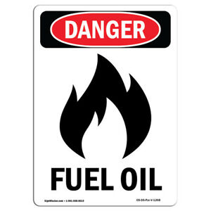 Osha Danger Sign Fuel Oil Heavy Duty Sign Or Label