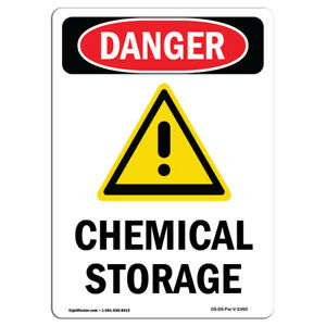 Osha Danger Sign Chemical Storage Heavy Duty Sign Or Label