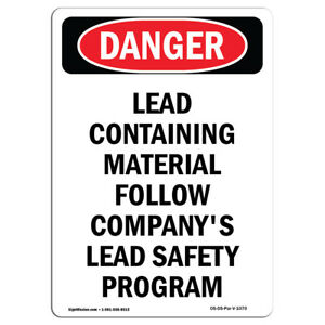Osha Danger Lead Containing Material Safety Program Heavy Duty Sign Or Label