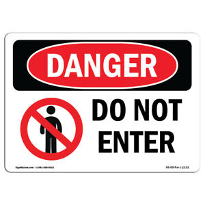 Osha Danger Sign Do Not Enter Heavy Duty Sign Or Label