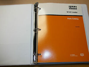 Case W14c Loader Parts Catalog Manual Loose Leaf In 3 Ring Binder
