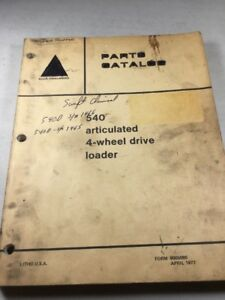 Allis Chalmers 540 Articulated Wheel Loader 4 wheel Drive Parts Catalog