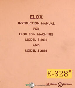 Elox 8 2012 8 2814 Edm Instructions Wiring And Parts Manual 1961