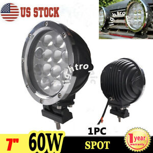 1x 7inch 60w Round Led Work Lights Spot Driving Fog Lamp Offroad 4wd Atv Truck