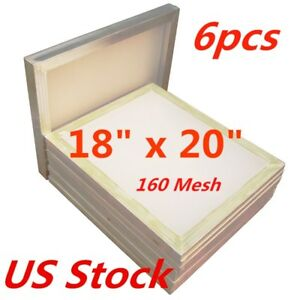 6pcs 18 X 20 Aluminum Frame Silk Screen Printing Screens 160 Mesh Usa Stock