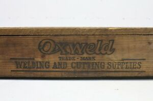 Vintage Oxweld Welding Cutting Supplies Wood Crate Box Sign Welding Rods Linde