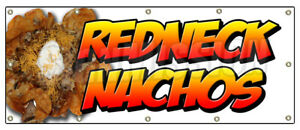 48 x120 Redneck Nachos Banner Sign Redneck Chips Tater Tots Cheese Bacon