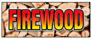 Firewood Banner Sign Fire Wood Split Hickory Cord Delivered Stacked Seasoned