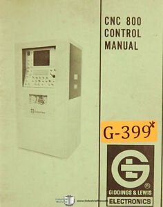Giddings Lewis Cnc 800 Control Programing Operations Service Manual