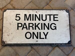 Vintage Wood 5 Minute Parking Only Sign 31x16x1