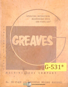 Greaves 2 Milling Installation Operations Wiring And Parts Manual Year 1954