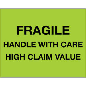 Tape Logic Labels fragile Handle With Care High Claim Value 8 X 10 Fluo
