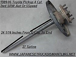 1989 95 Toyota Pickup Left Rear Axle Shaft 2wd 22re 1 2 Ton Driver Side