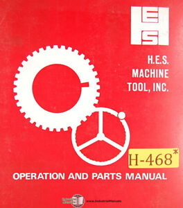 Hes 500 And 600 Cnc Lathe Operations And Parts Manual 1973