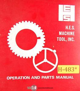 Hes 18 Cnc Lathe Operations And Parts Manual 1977