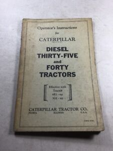 Caterpillar Cat Thirty Five 35 Forty 40 Diesel Tractor Operators Manual