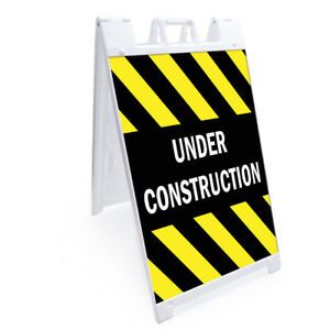 A frame Under Construction Sign Double Sided Graphics 24 X 36 Heavy Duty