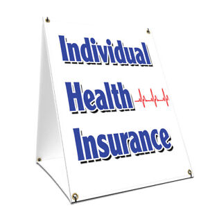 A frame Sidewalk Individual Health Insurance Sign Double Sided 24 X 36