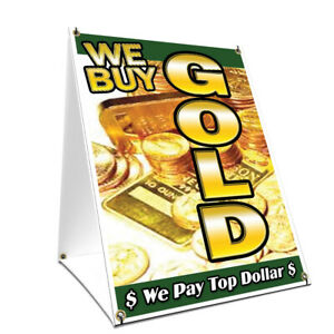 A frame Sidewalk We Buy Gold 1 Vertical Sign Double Sided Graphics 18 X 24