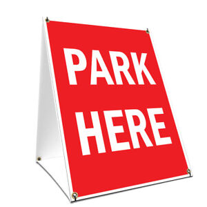 A frame Sidewalk Park Here Sign With Graphics On Each Side 18 X 24