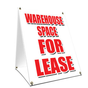 A frame Sidewalk Warehouse Space For Lease Sign Double Sided Graphics 18 X 24