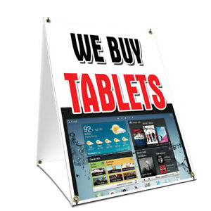 A frame Sidewalk We Buy Tablets Sign With Graphics On Each Side 18 X 24