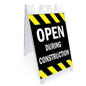 A frame Open During Construction Sign Double Sided Graphics 24 X 36