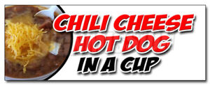 48 Chili Cheese Hot Dog In A Cup Decal Sticker All Beef Franks Snack Food