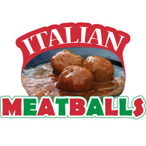Italian Meatballs 36 Concession Decal Sign Cart Trailer Stand Sticker Equipment