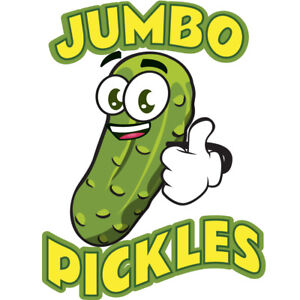 Jumbo Pickles 36 Concession Decal Sign Cart Trailer Stand Sticker Equipment
