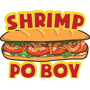 Shrimp Po Boy 36 Concession Decal Sign Cart Trailer Stand Sticker Equipment