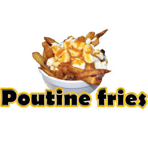 Poutine Fries 48 Concession Decal Sign Cart Trailer Stand Sticker Equipment