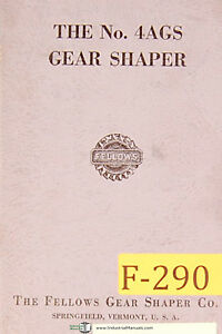 Fellows No 4ags Gear Shaper Operations Manual Year 1964
