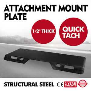 1 2 Quick Tach Attachment Mount Plate Skid Steer Structural Steel Trailer
