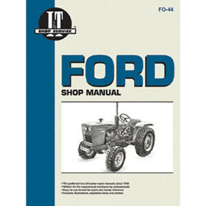 Service Manual Ford New Holland Tractor Fo 44 1100 1110 1200 1210 1300 1310