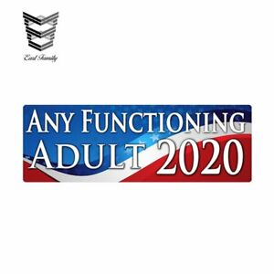 New Any Functioning Adult 2020 Funny Bumper Sticker 15x5cm Car Truck Vinyl