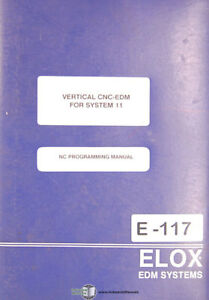 Elox 18 3816 Heritage Edm For System 11 s a p Nc Programming Manuals 1989
