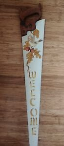 Vintage Antique Hand Painted Hand Saw Primitive Folkart Rustic Welcome Sign