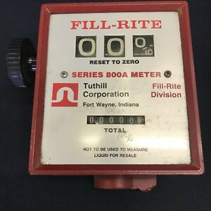 Tuthill Fill rite Series 800a Mechanical Flow Meter Flammable Liquids