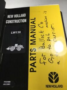 New Holland Lw130 Wheel Loader Parts Catalog Manual