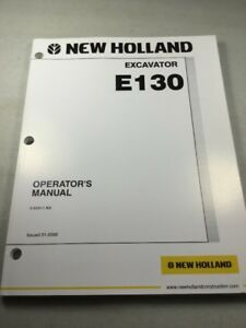 New Holland E130 Excavator Operators Manual