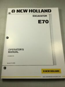 New Holland E70 Excavator Operators Manual