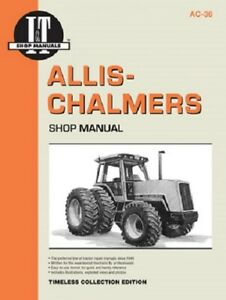 I t Shop Manual Allis Chalmers Models 8010 8030 8050 8070