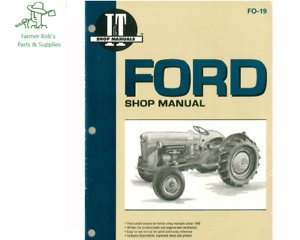 I t Shop Manual Ford 501 600 601 700 701 800 801 900 901 1801 More