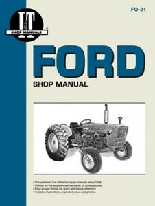 I t Shop Manual Ford 2000 3000 4000 All 3 Cylinder Tractors 1975 Fo31
